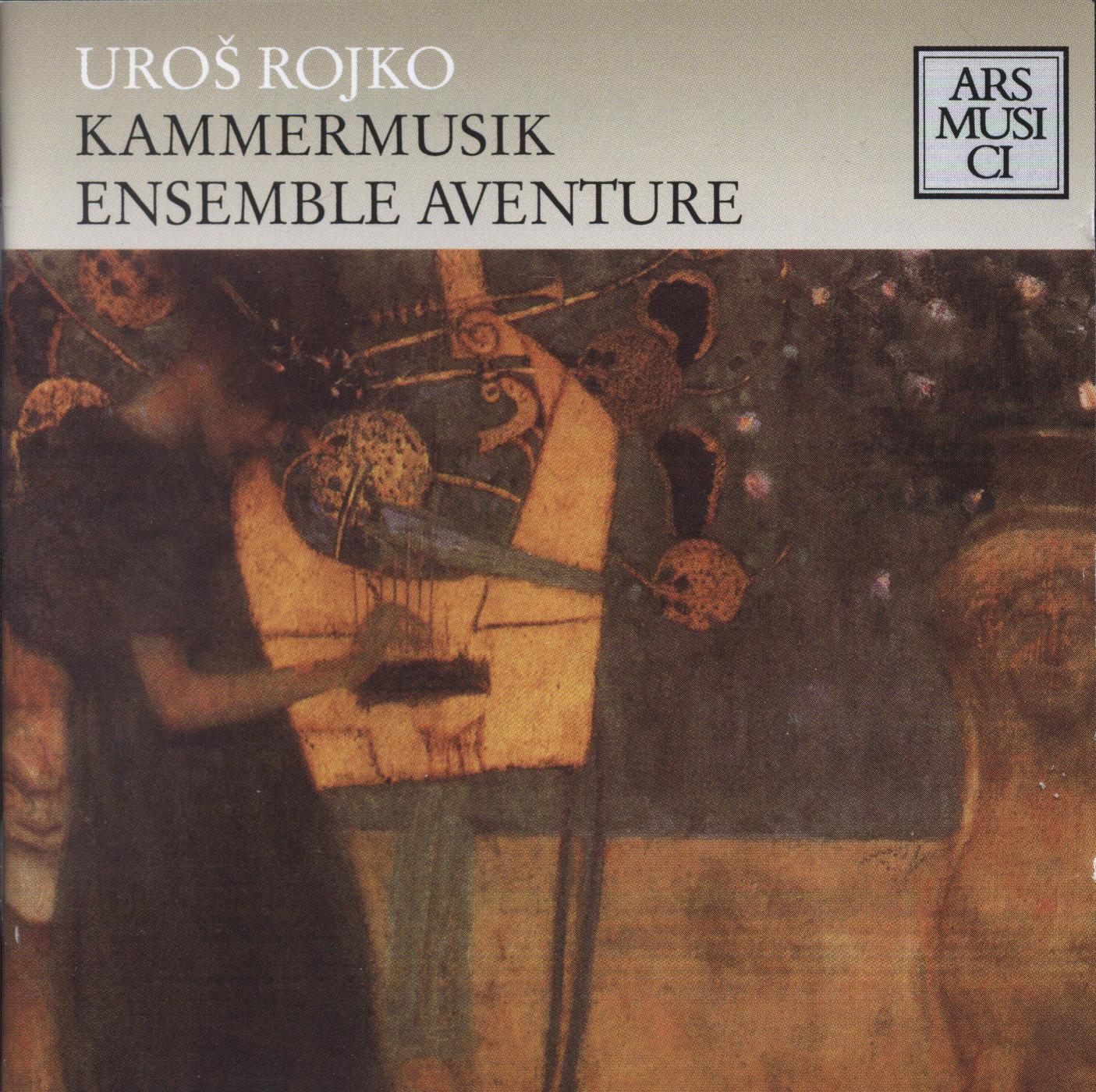 Uros Rojko - Ensemble Aventure & Stefan Hussong