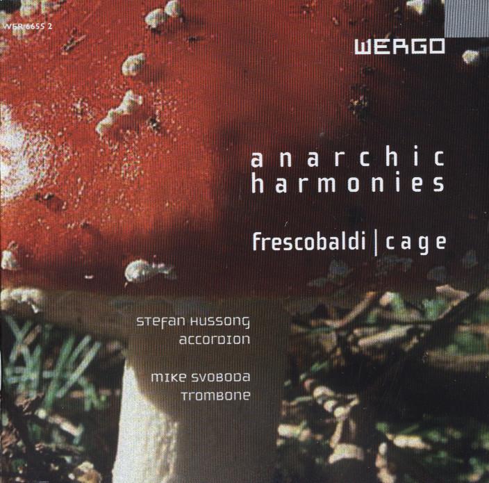 anarchic harmonies - hussong | svoboda